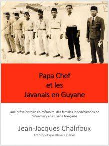 Papa Chef et les Javanais en Guyane française